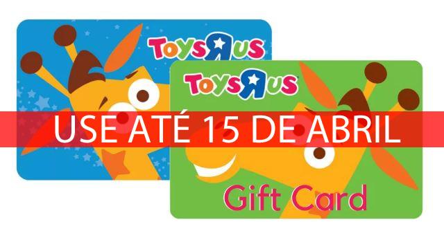 Você tem um gift card da Toys 'R' Us? Use até 15 de abril